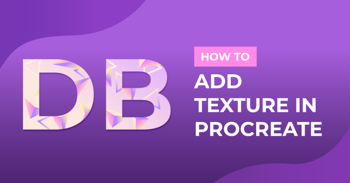 How to Add Texture in Procreate