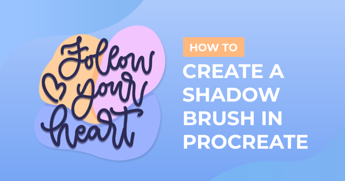 How to Create a Shadow Brush in Procreate