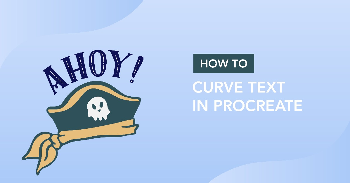 How to Curve Text in Procreate