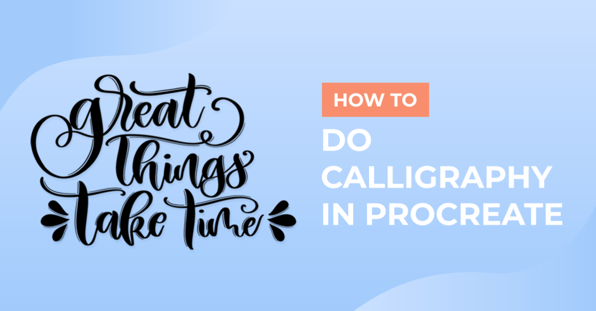 How to Do Calligraphy in Procreate