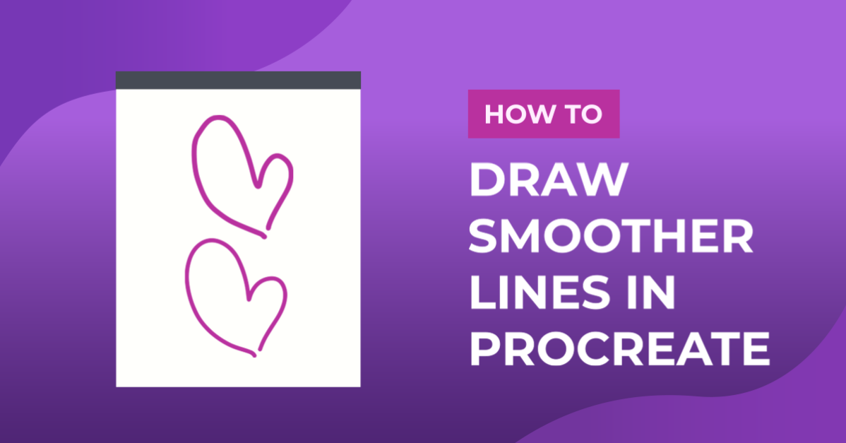 How to Draw Smoother Lines in Procreate