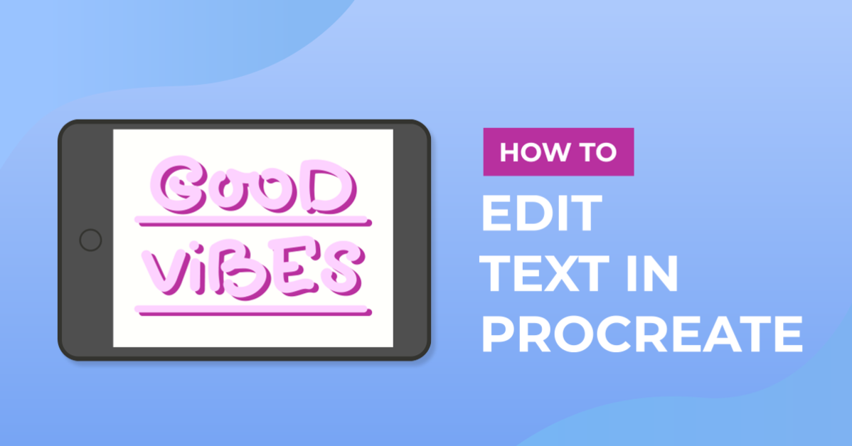 How to Edit Text in Procreate