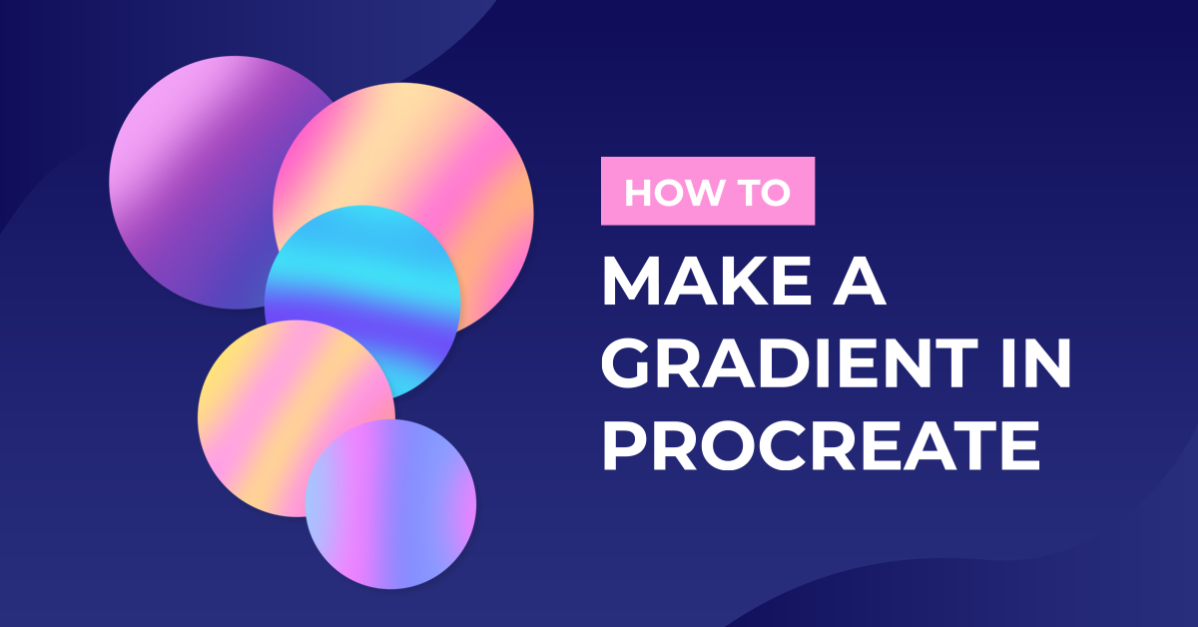 How to Make a Gradient in Procreate