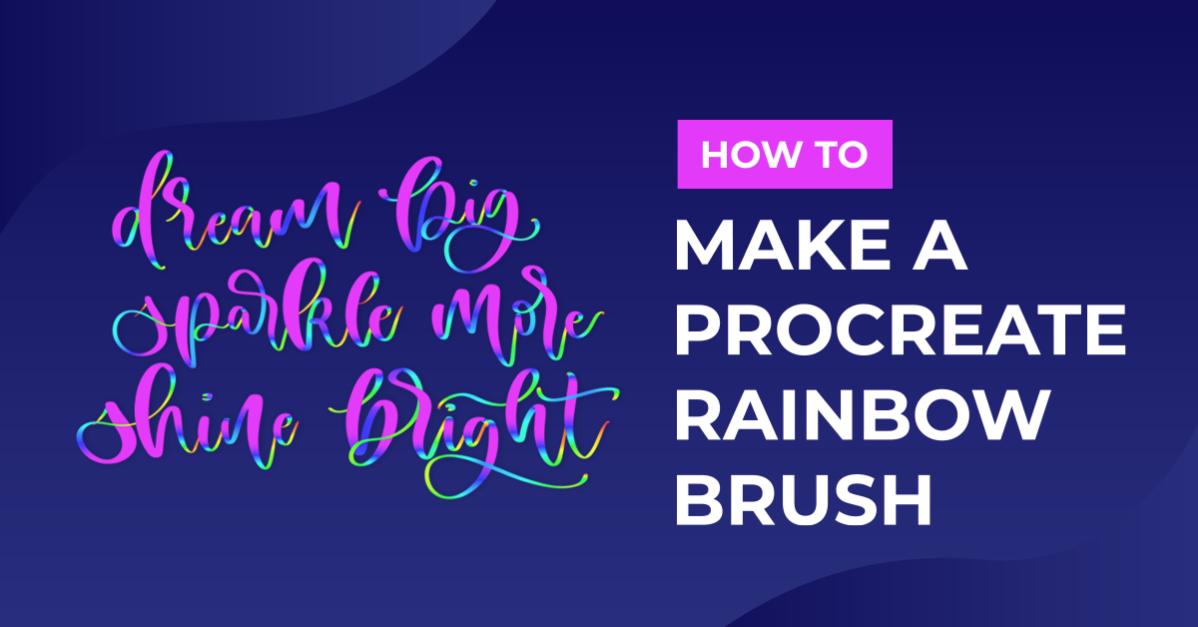 How to Make a Procreate Rainbow Brush