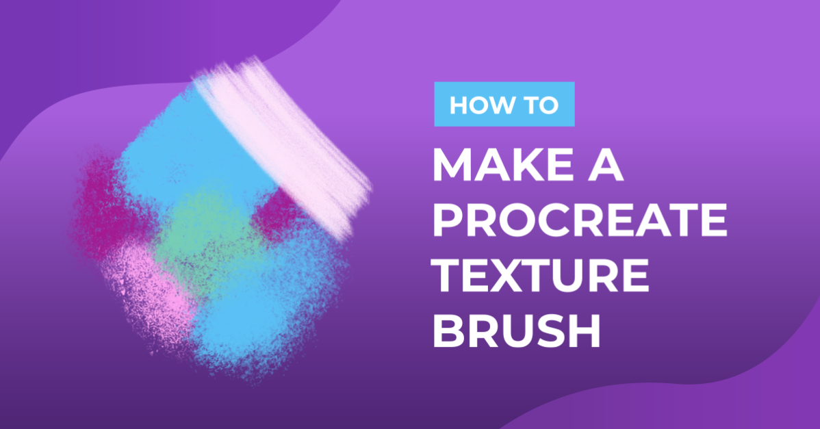 How to Make a Procreate Texture Brush
