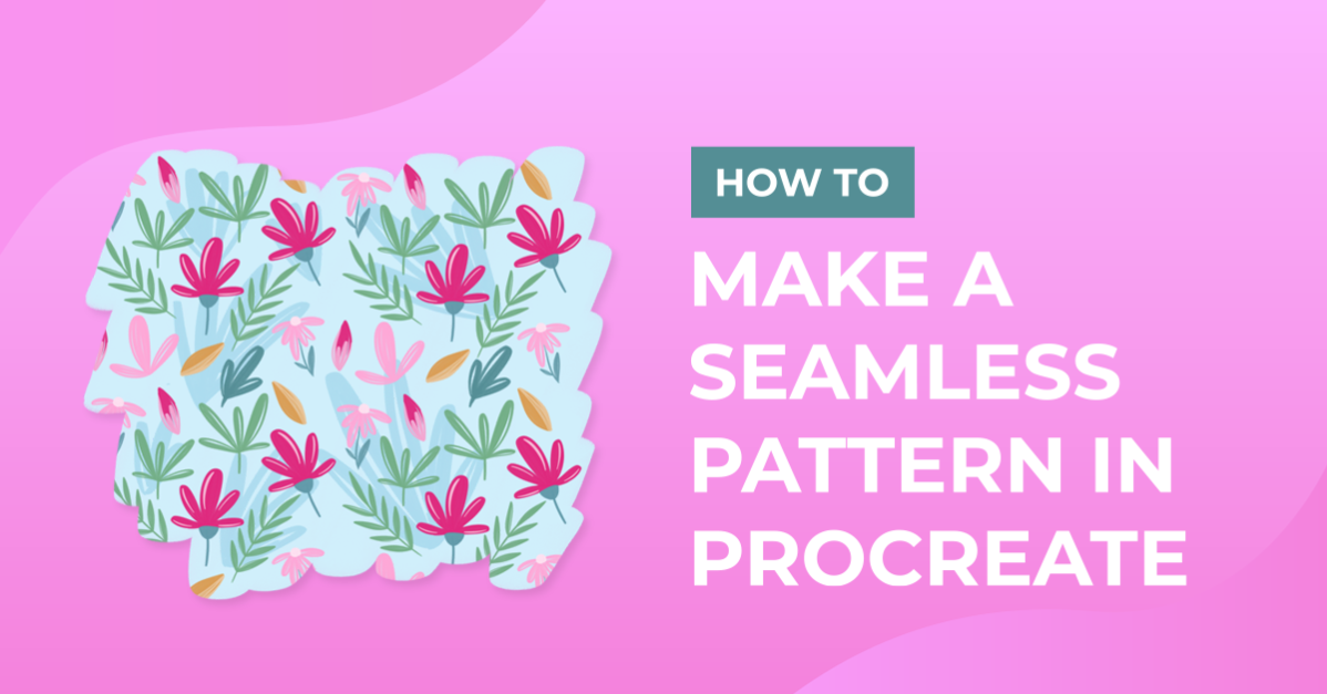 How to Make a Seamless Pattern in Procreate