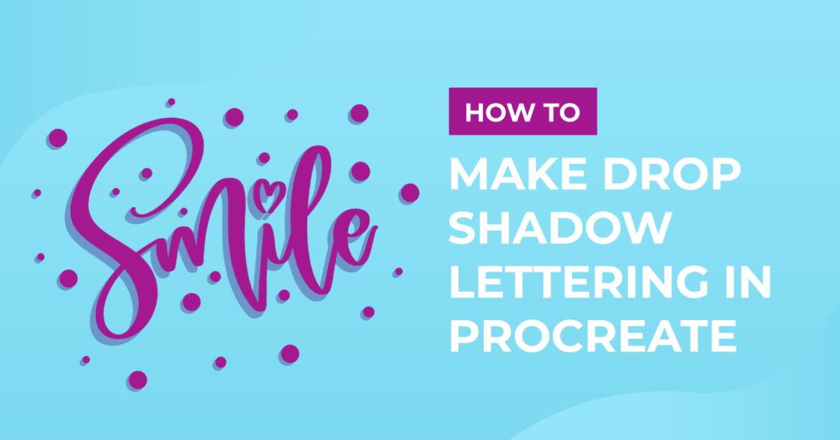 How to Make Drop Shadow Lettering in Procreate