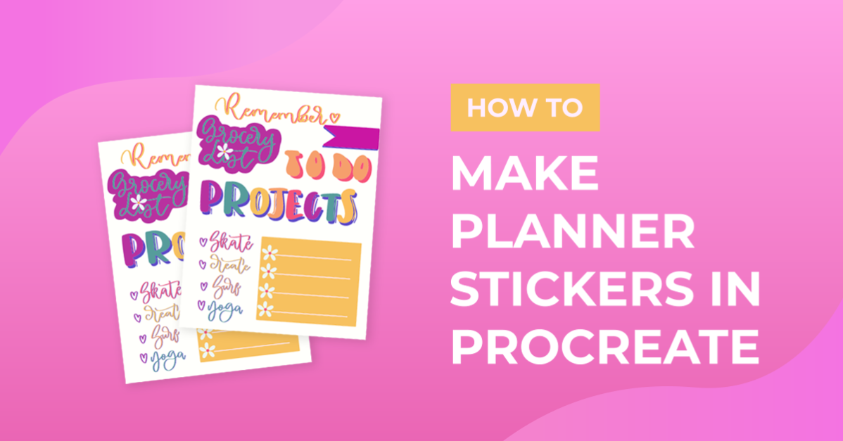 How to Make Planner Stickers in Procreate