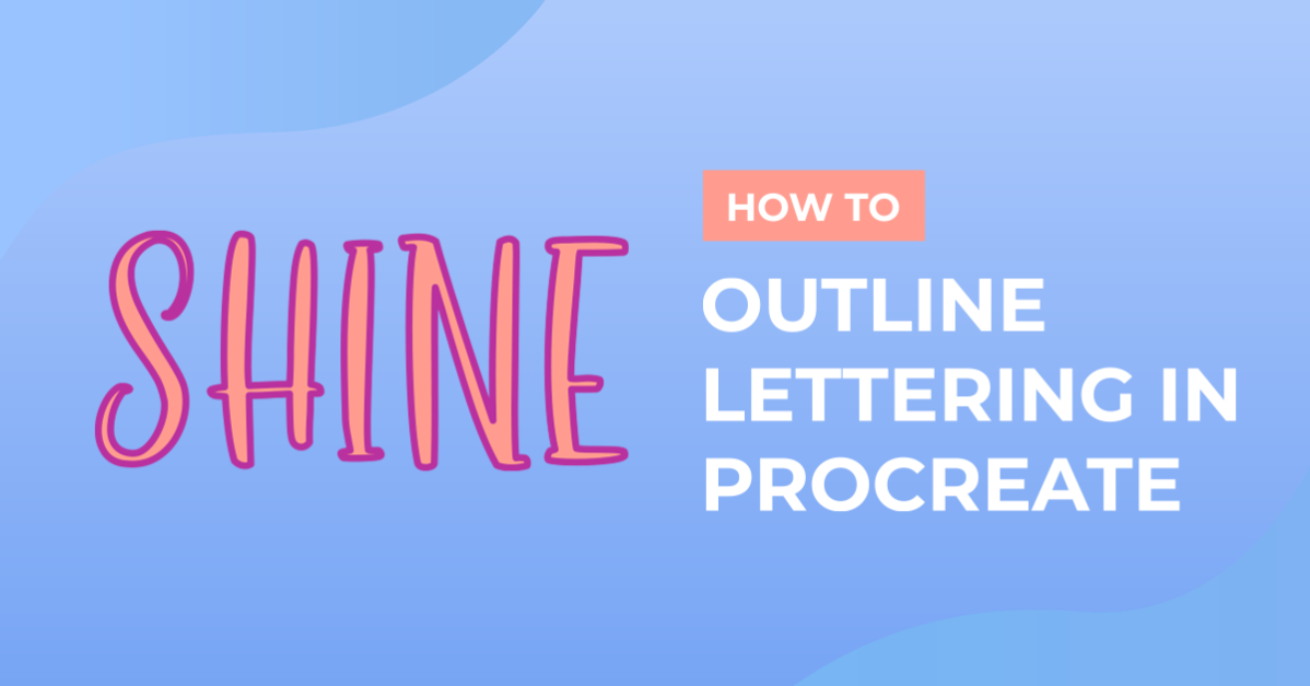 How to Outline Lettering in Procreate