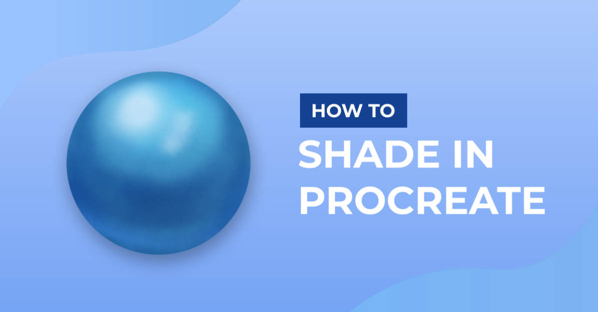 How to Shade in Procreate