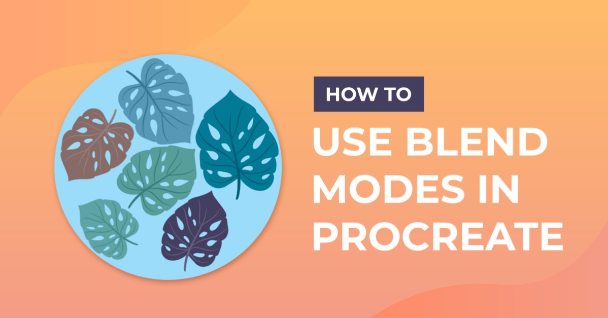 How to Use Blend Modes in Procreate