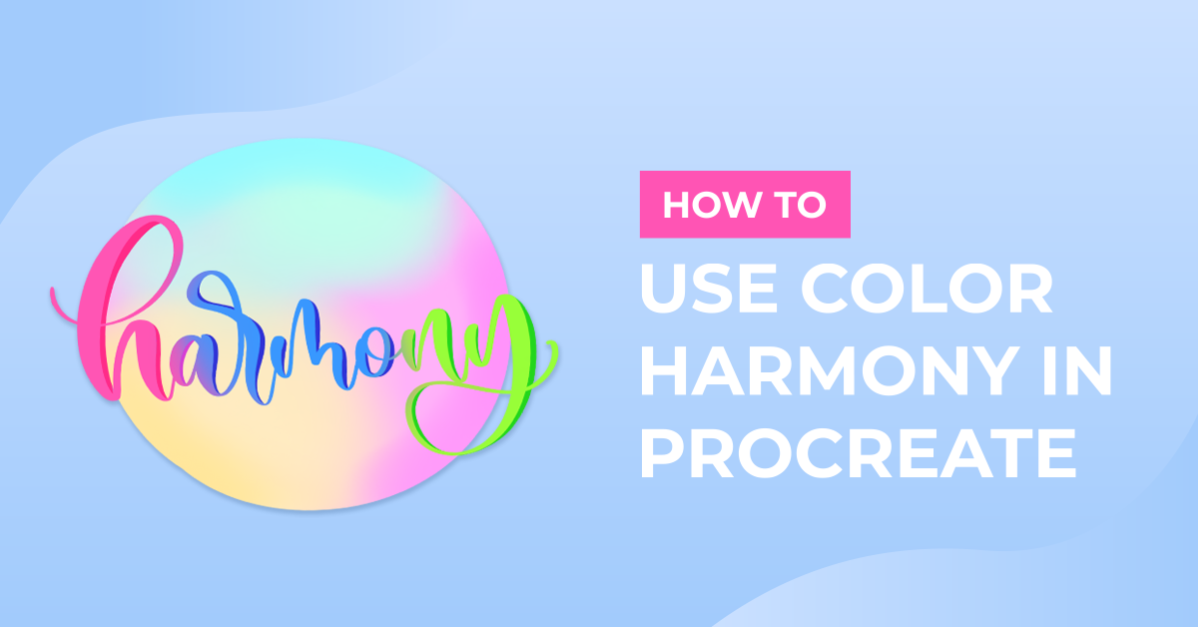 How to Use Color Harmony in Procreate
