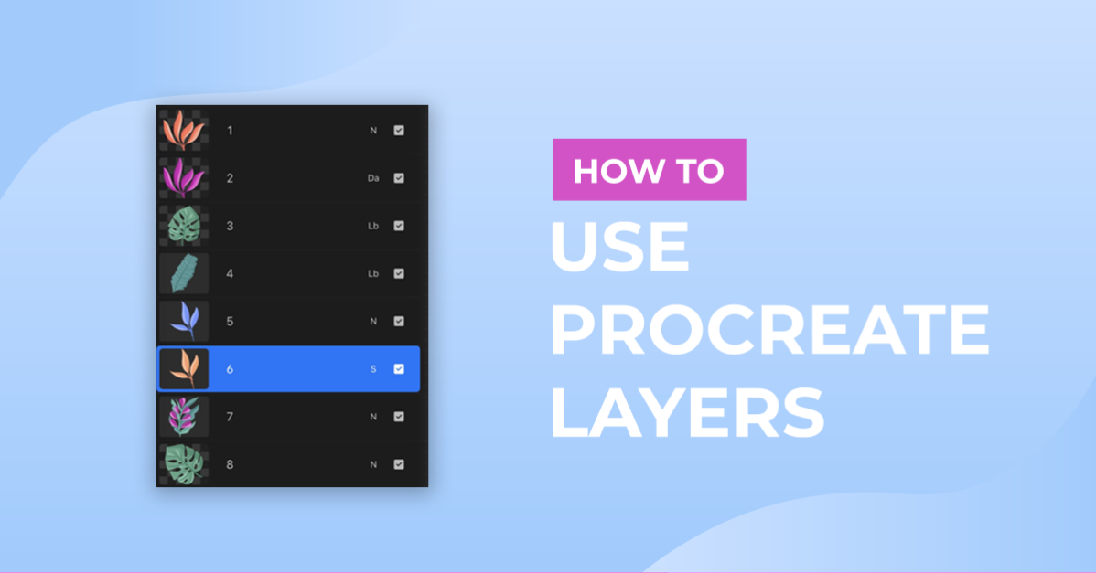 How to Use Procreate Layers
