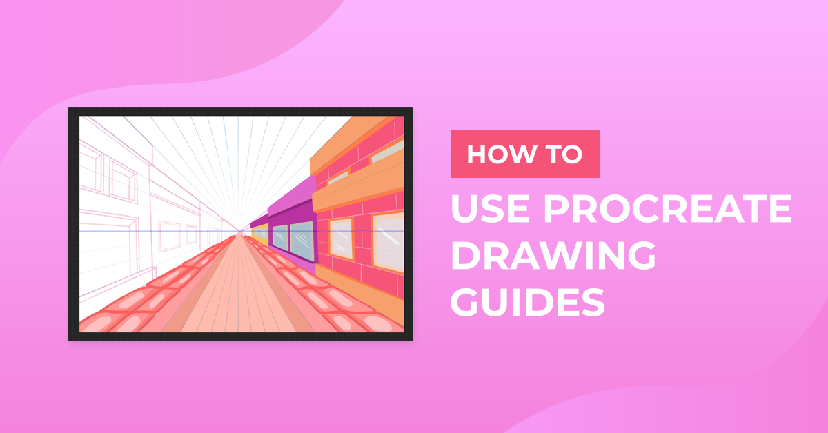 How to Use Procreate Drawing Guides