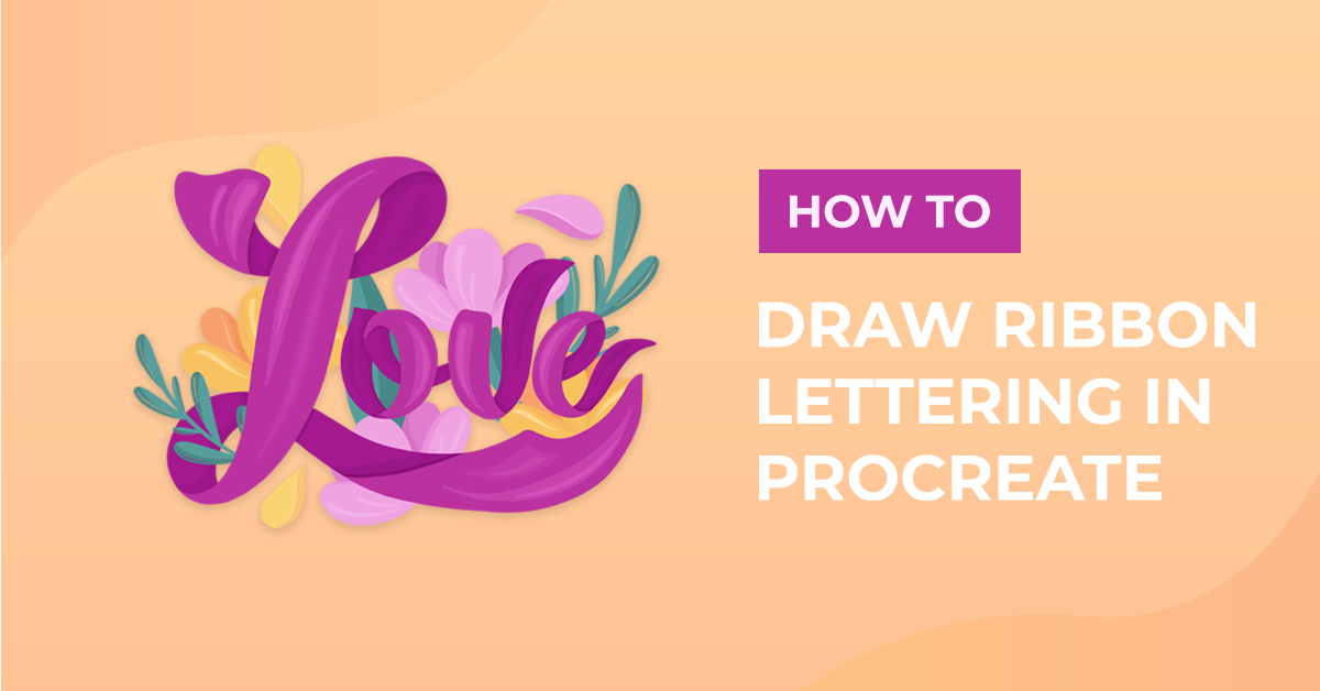 How to Draw Ribbon Lettering in Procreate