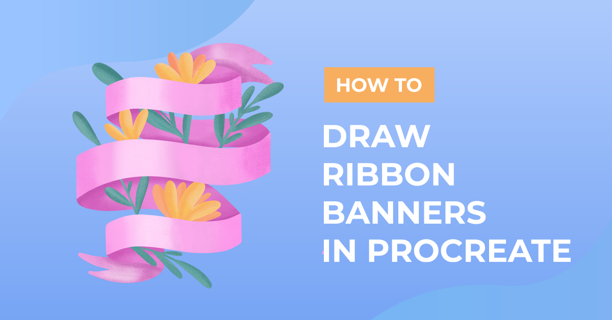 How to Draw Ribbon Banners in Procreate